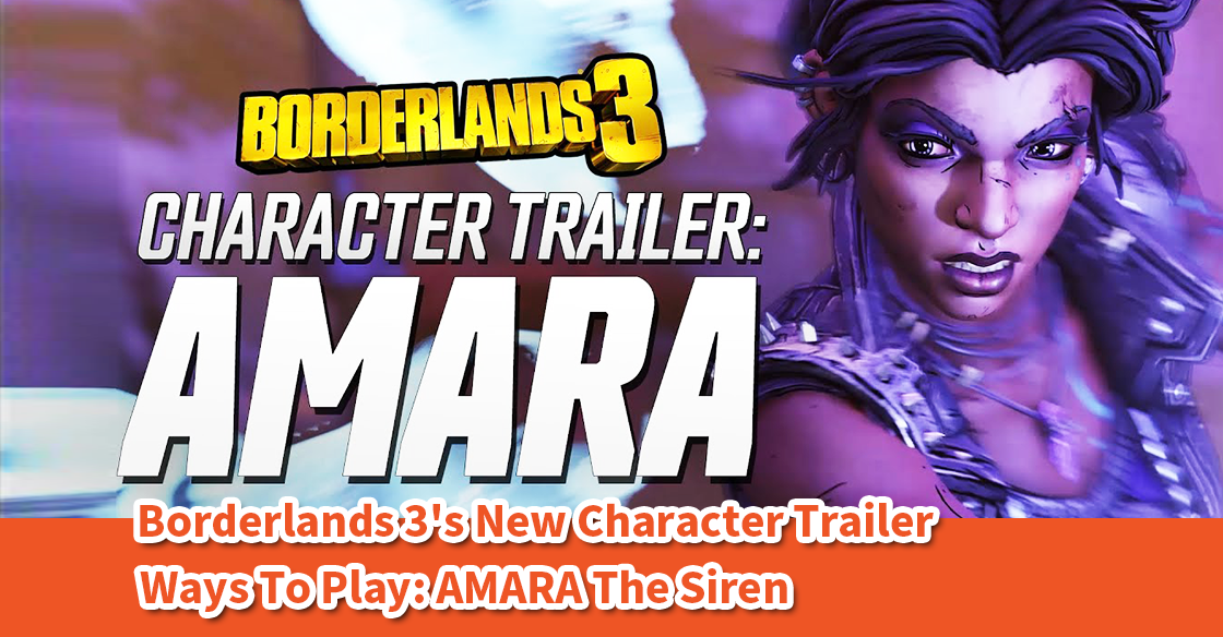 "Borderlands 3 – Amara, Character Trailer: ""Looking for a Fight"""